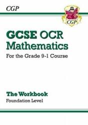 New GCSE Maths OCR Workbook: Foundation - For the Grade 9-1 Course (2015)