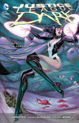 Justice League Dark Vol. 6: Lost in Forever (2015)