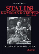 Stalins Kommandotruppen 1941-1944 (2015)