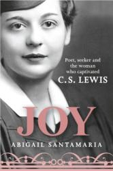 Joy - Poet, Seeker, and the Woman Who Captivated C. S. Lewis (2015)