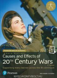 Pearson Baccalaureate: History Causes and Effects of 20th-Century Wars (2015)
