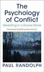 Psychology of Conflict - Mediating in a Diverse World (2016)