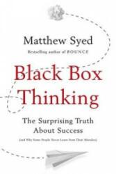 Black Box Thinking - Matthew Syed (2015)