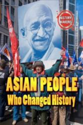 Asian People Who Changed History (2015)