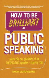 How to be Brilliant at Public Speaking (2015)