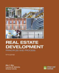 Real Estate Development - Principles and Process (2015)