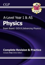 New 2015 A-Level Physics: OCR B Year 1 & AS Complete Revision & Practice with Online Edition (2015)