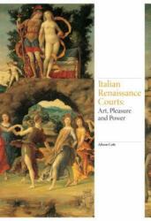 Art of the Italian Renaissance Courts (2016)