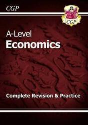 A-Level Economics: Year 1 & 2 Complete Revision & Practice - CGP Books (2015)