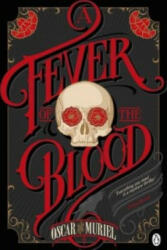 Fever of the Blood (2016)