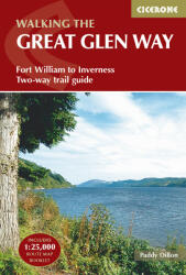 Great Glen Way - Fort William to Inverness Two-Way Trail Guide (2016)