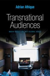 Transnational Audiences - Media Reception on a Global Scale (2016)