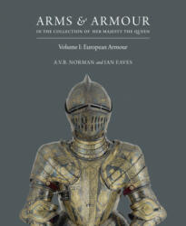 Arms & Armour: In the Collection of Her Majesty the Queen (2016)