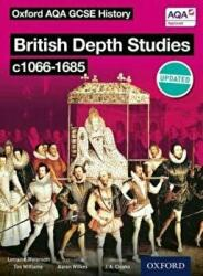 Oxford AQA History for GCSE: British Depth Studies C1066-1685 (2016)