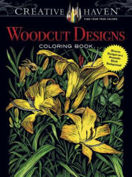Creative Haven Woodcut Designs Coloring Book - Tim Foley (2016)