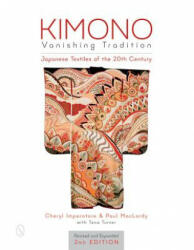 Kimono, Vanishing Tradition: Japanese Textiles of the 20th Century (2016)