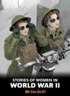 STORIES OF WOMEN IN WORLD WAR II (2016)