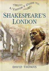Visitor's Guide to Shakespeare's London (2016)