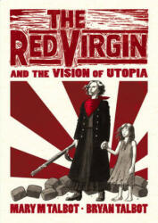 Red Virgin and the Vision of Utopia (2016)