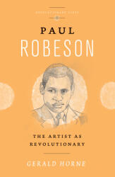 Paul Robeson: The Artist as Revolutionary (2016)