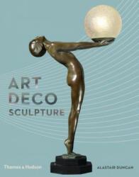 Art Deco Sculpture (ISBN: 9780500239483)