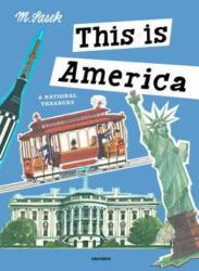 This is America - M. Sasek (ISBN: 9780789332585)