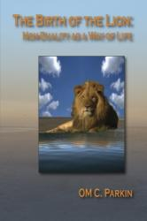 Birth of the Lion - Non-Duality as a Way of Life (ISBN: 9780895562760)