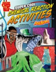 Super Cool Chemical Reaction Activities with Max Axiom - Agnieszka Jozefina Biskup (2016)