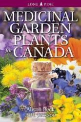 Medicinal Garden Plants for Canada (2015)