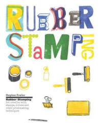 Rubber Stamping - Stephen Fowler (2016)
