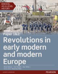 Edexcel AS/A Level History, Paper 1&2: Revolutions in Early Modern and Modern Europe Student Book + Activebook (2015)