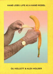 Hand Jobs: Life as A Hand Model (2016)