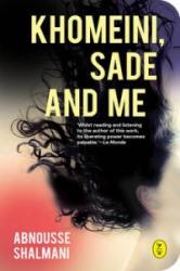 Khomeini, Sade and Me (2016)