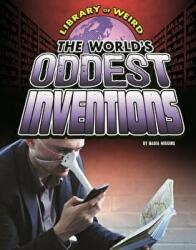 World's Oddest Inventions (2016)