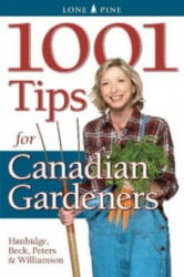 1001 Tips for Canadian Gardeners (2008)