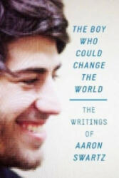 Boy Who Could Change the World - Aaron Swartz (2016)