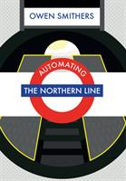 Automating the Northern Line (2016)