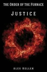 Order of the Furnace: Justice (2016)