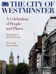 City of Westminster - A Celebration of People and Places (2016)