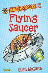 Mad Grandad and the Flying Saucer (2016)