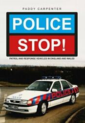 Police Stop! - Patrol and Response Vehicles in England and Wales (2016)