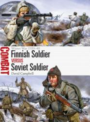 Finnish Soldier vs Soviet Soldier - Winter War 1939-40 (ISBN: 9781472813244)