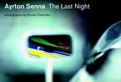 Ayrton Senna - The Last Night (ISBN: 9788857231532)