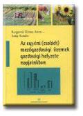 AZ EGYÉNI (CSALÁDI) MEZőGAZDASÁGI ÜZEMEK GAZDASÁGI HELYZETE (2006)