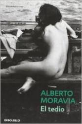 El tedio - Alberto Moravia, Pilar Giralt Gorina (2005)