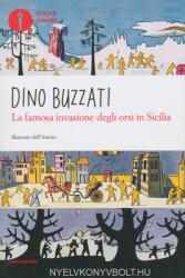 Dino Buzzati: La famosa invasione degli orsi in Sicilia (2010)