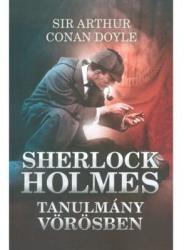 SHERLOCK HOLMES: TANULMÁNY VÖRÖSBEN (ISBN: 9789634973560)