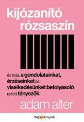 Kijózanító rózsaszín (2016)