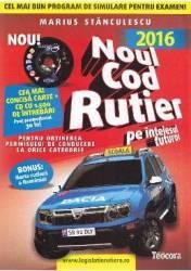 Noul Cod Rutier 2017 pe intelesul tuturor (ISBN: 9786066322218)