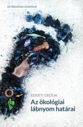 Az ökológiai lábnyom határai (ISBN: 9789632798837)